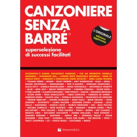 Canzoniere senza barré. Superselezione di successi facilitati. Vol. 1