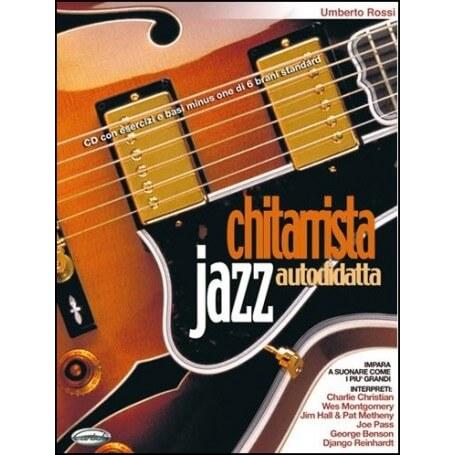 Chitarrista Jazz Autodidatta (con CD) - vaiconlasigla; strumenti musicali; vaiconlasigla shop; vaiconlasigla strumenti m