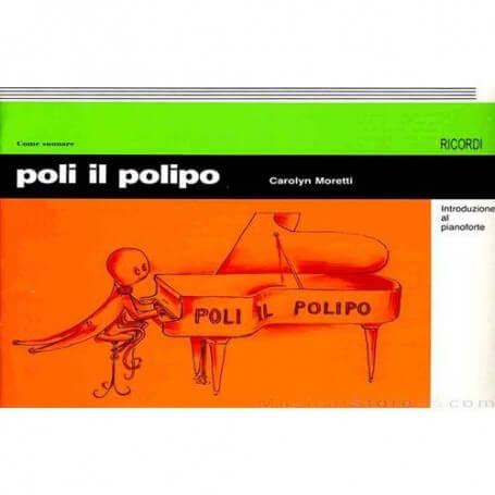 POLI IL POLIPO INTRODUZIONE AL PIANOFORTE - vaiconlasigla; strumenti musicali; vaiconlasigla shop; vaiconlasigla strumen