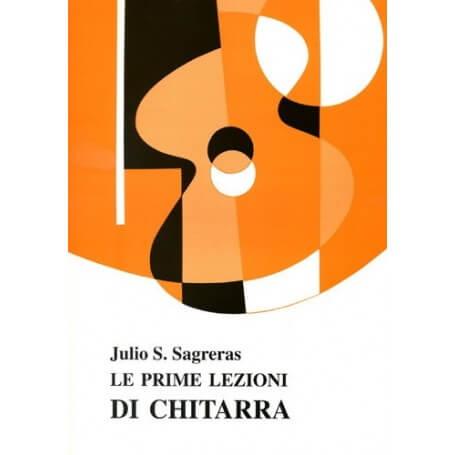 SAGRERAS JULIO LE PRIME LEZIONI DI CHITARRA - vaiconlasigla; strumenti musicali; vaiconlasigla shop; vaiconlasigla strum