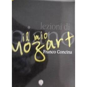 FRANCO CONCINA - LEZIONI DI PIANO IL MIO MOZART