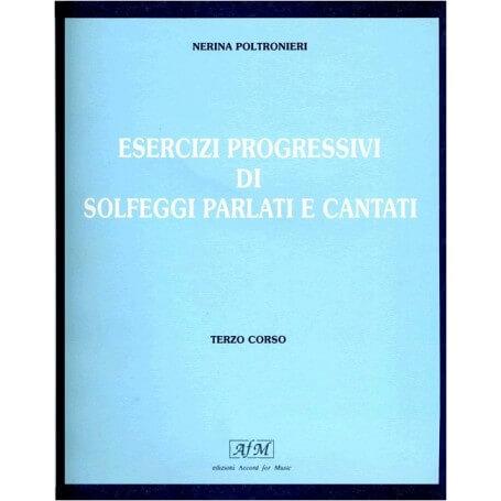 Esercizi progressivi di solfeggi parlati e cantati Terzo corso - vaiconlasigla; strumenti musicali; vaiconlasigla shop;