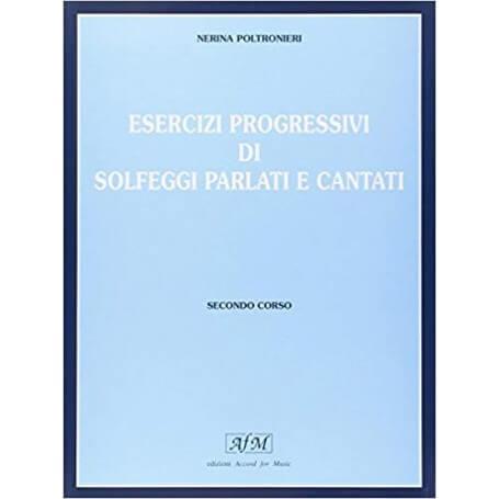 POLTRONIERI ESERCIZI PROGRESSIVI DI SOLFEGGI PARLATI E CANTATI 2 CORSO - vaiconlasigla; strumenti musicali; vaiconlasigl