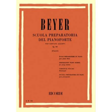 Beyer Scuola Preparatoria del Pianoforte op. 101 ed. Ricordi
