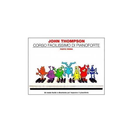 Corso Facilissimo di Pianoforte Parte Prima J.Thompson - vaiconlasigla; strumenti musicali; vaiconlasigla shop; vaiconla