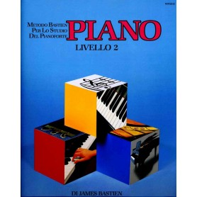 James Bastien PIANO Livello 2