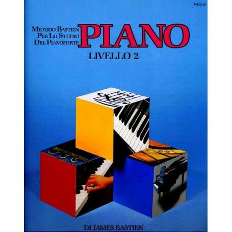 James Bastien PIANO Livello 2 - vaiconlasigla; strumenti musicali; vaiconlasigla shop; vaiconlasigla strumenti musicali;