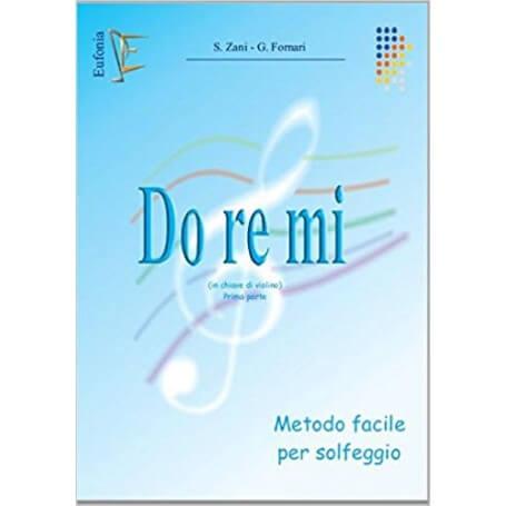 DO RE MI - METODO FACILE PER SOLFEGGIO (CHIAVE DI VIOLINO) PRIMA PARTE - vaiconlasigla; strumenti musicali; vaiconlasigl